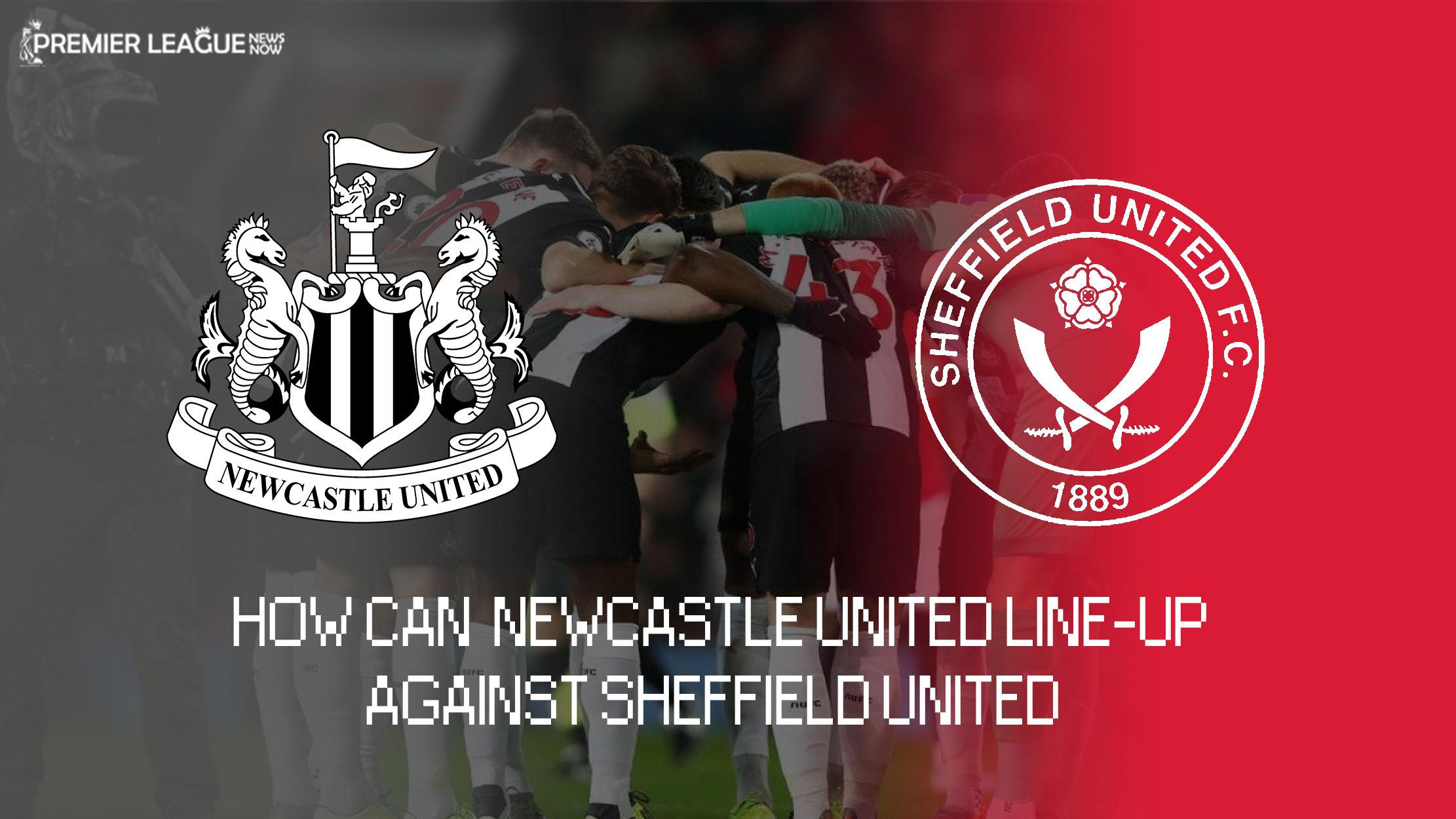 Newcastle_predicted_line_up_vs_Sheffield_United