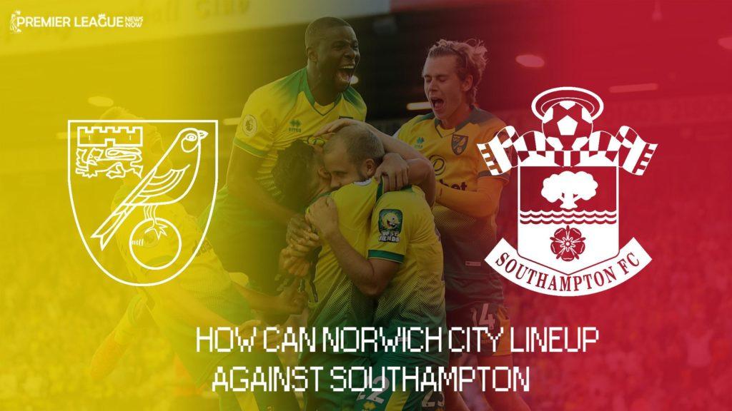 Norwich_City_predicted_lineup_vs_Southampton