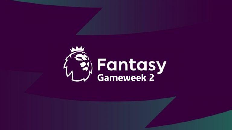Who Should You Get In Your FPL Team For Gameweek 2