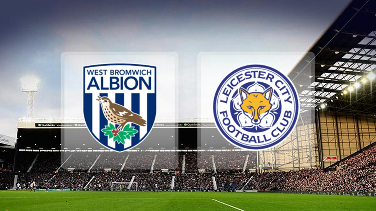 west-brom-vs-leicester-preview