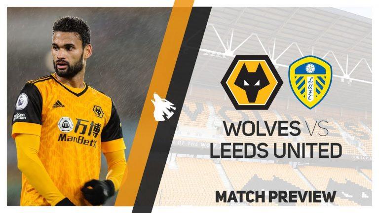 Leeds United Preview vs Wolves | Premier League 2020/21
