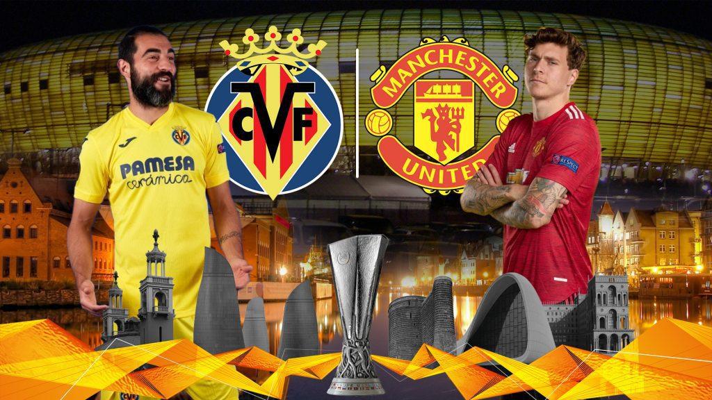 Raul-Albiol-vs-Victor-Lindelof-Villarreal-vs-Manchester-United-Europa-League-Finals-2020-21