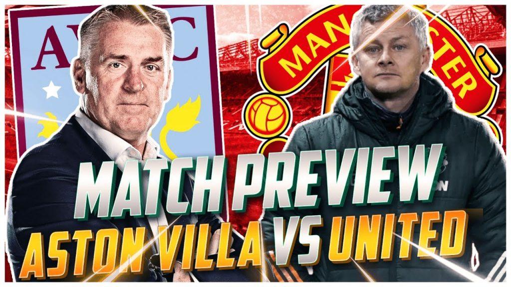 aston-villa-vs-manchester-united-preview