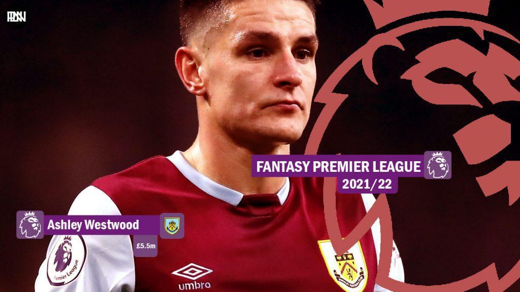 FPL-Ashley-Westwood-Burnley-Fantasy-Premier-League-2021-22