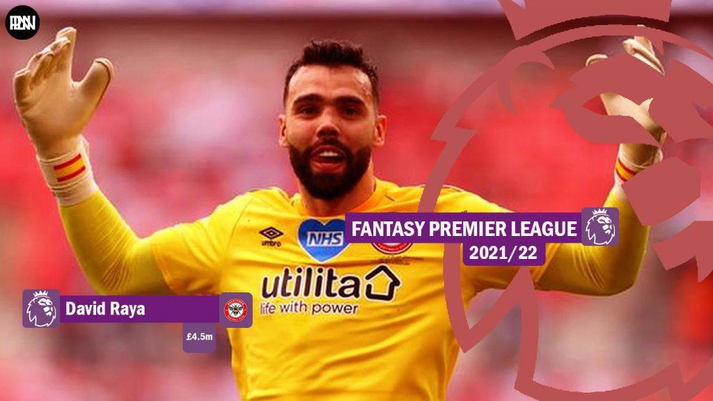 FPL-David-Raya-Brentford-Fantasy-Premier-League-2021-22