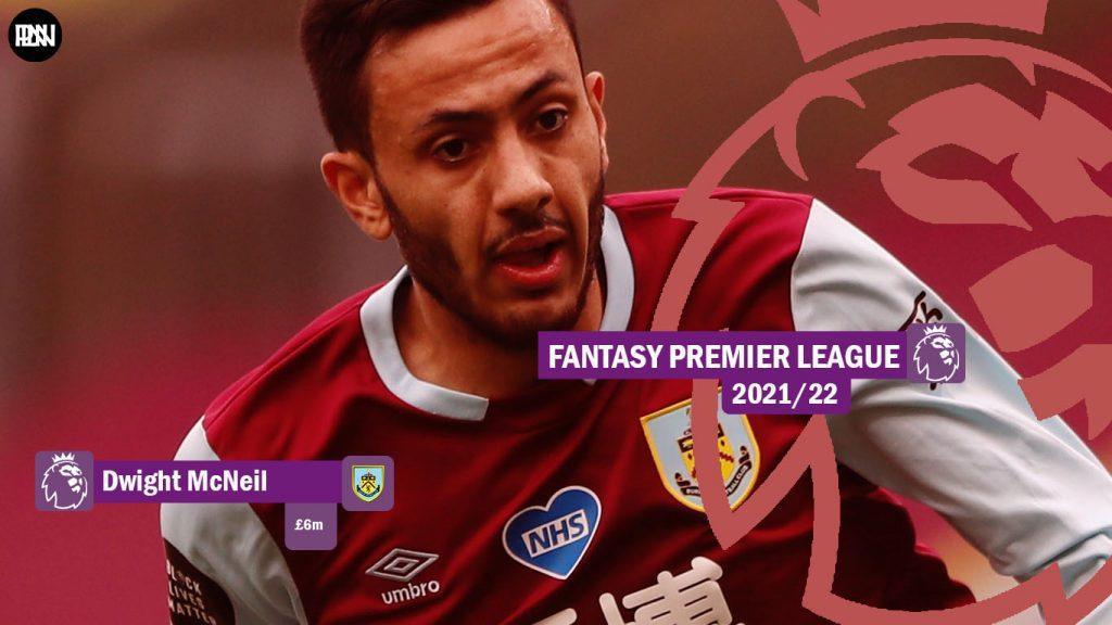 FPL-Dwight-McNeil-Burnley-Fantasy-Premier-League-2021-22