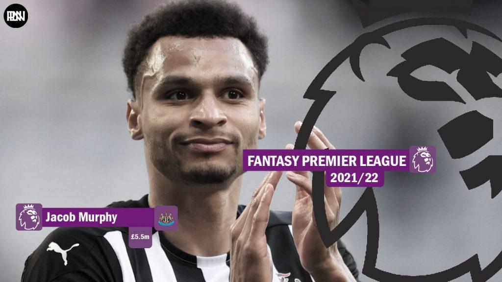 FPL-Jacob-Murphy-Newcastle-United-Fantasy-Premier-League-2021-22