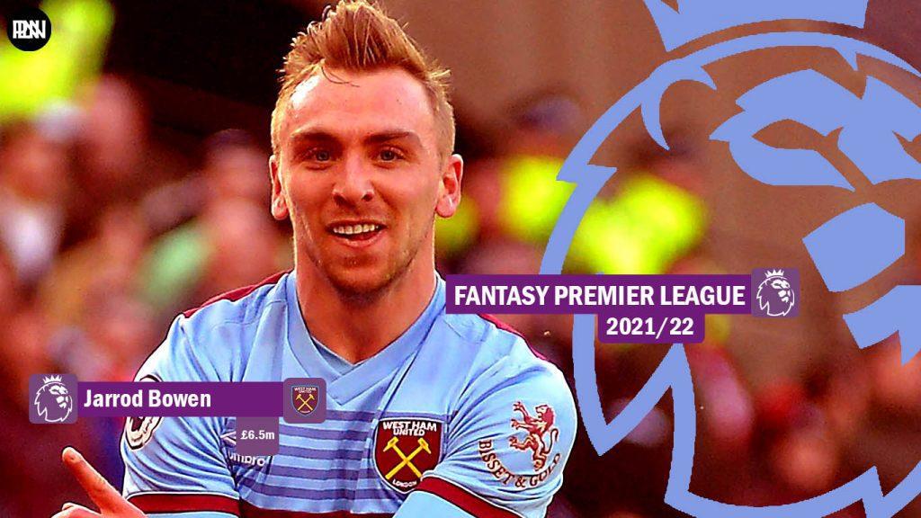 FPL-Jarrod-Bowen-West-Ham-Fantasy-Premier-League-2021-22