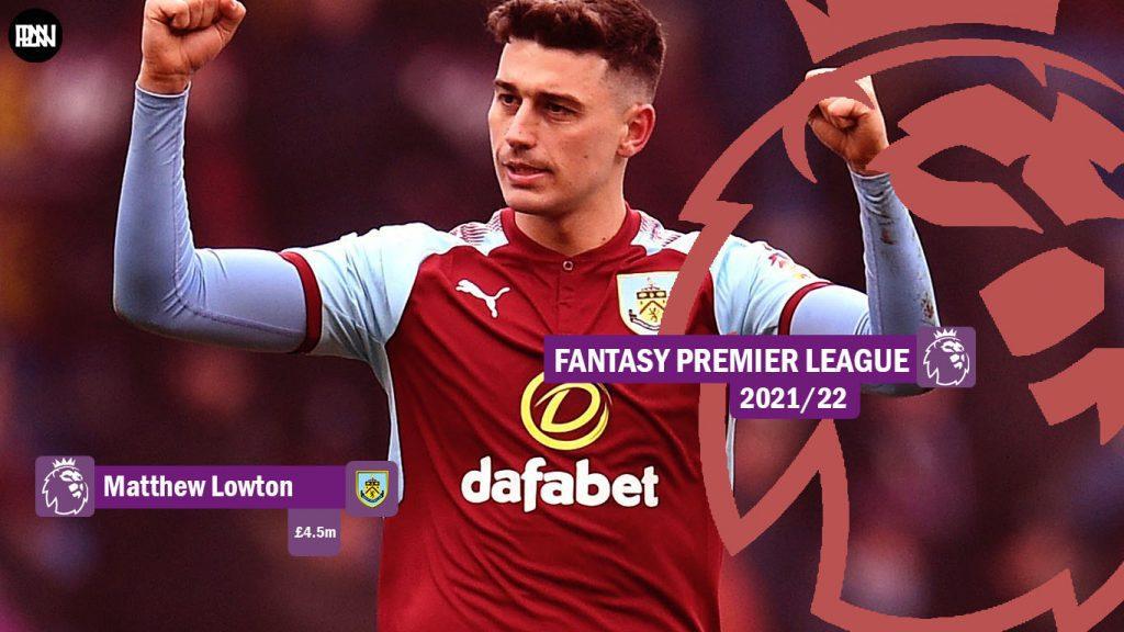 FPL-Matthew-Lowton-Burnley-Fantasy-Premier-League-2021-22