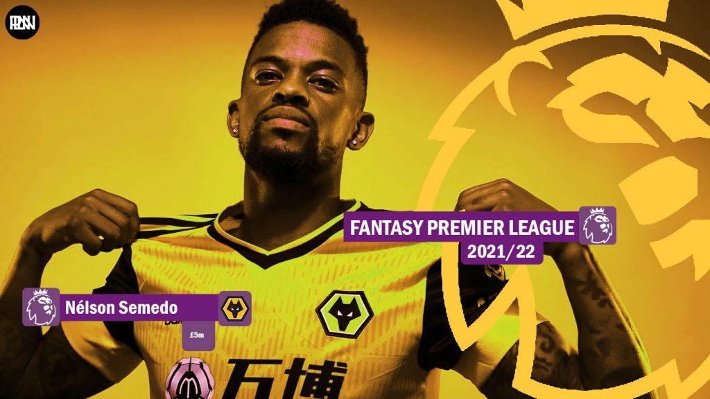 FPL-Nelson-Semedo-Wolves-Fantasy-Premier-League-2021-22