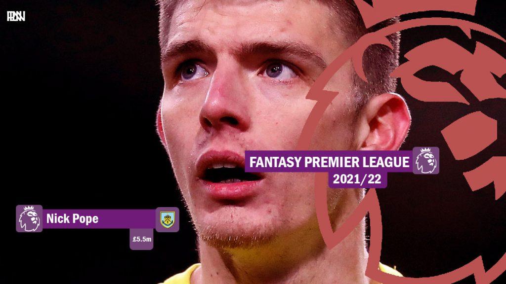 FPL-Nick-Pope-Burnley-Fantasy-Premier-League-2021-22