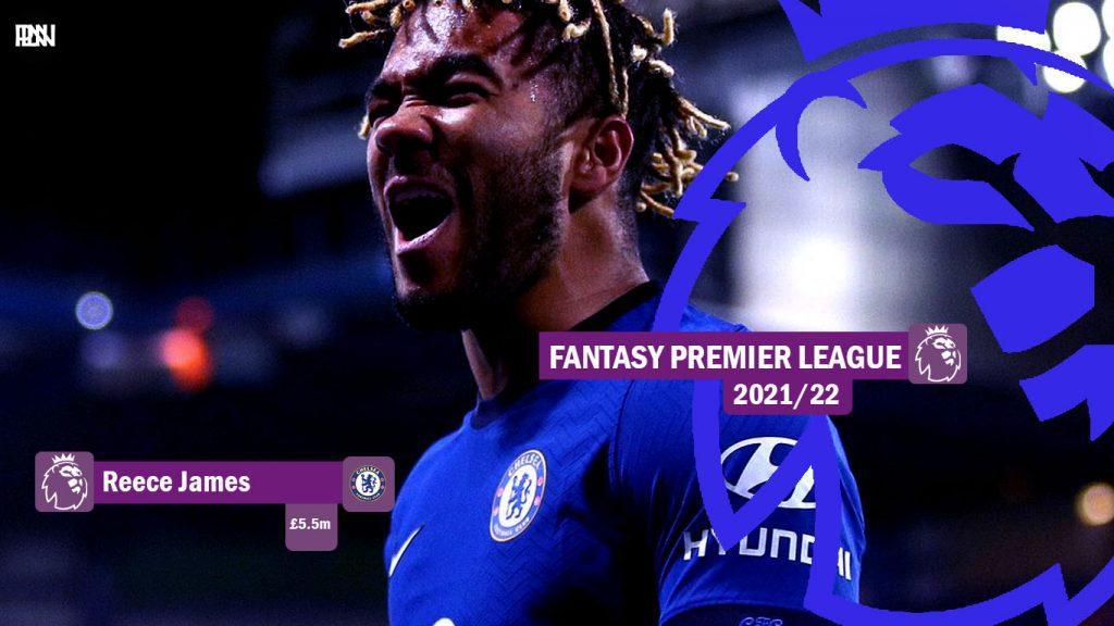 FPL-Reece-James-Chelsea-Fantasy-Premier-League-2021-22