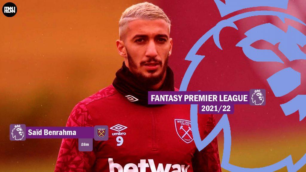 FPL-Said-Benrahma-West-Ham-Fantasy-Premier-League-2021-22