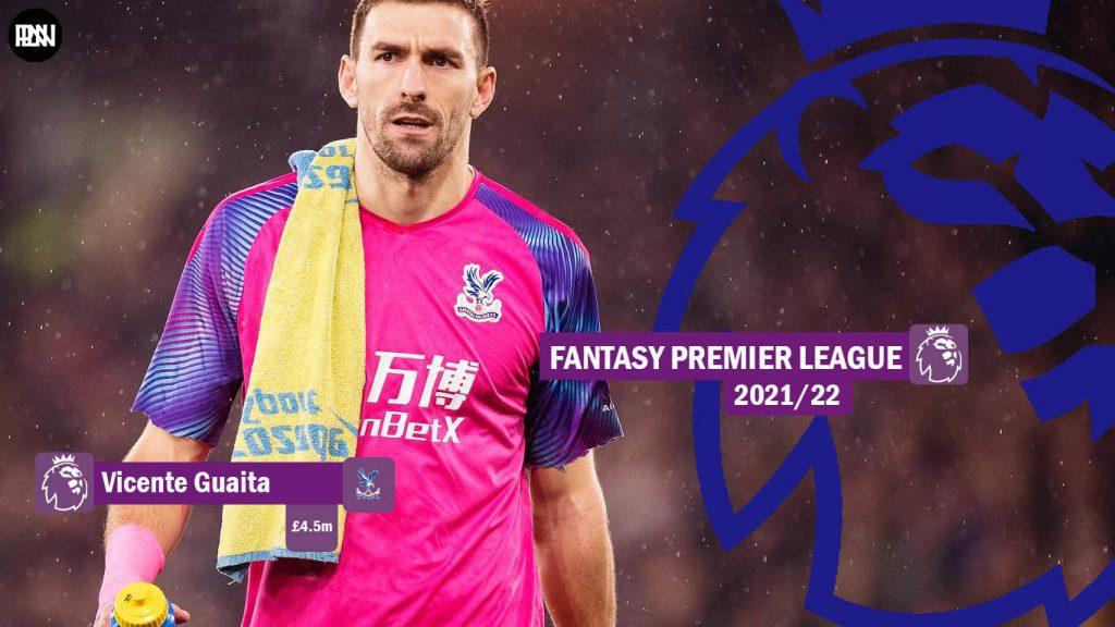 FPL-Vicente-Guaita-Crystal-Palace-Fantasy-Premier-League-2021-22FPL-Vicente-Guaita-Crystal-Palace-Fantasy-Premier-League-2021-22