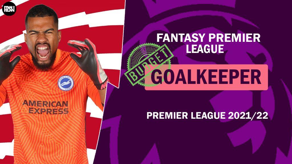 Fantasy-Premier-League-2021-22-Budgeted-Goalkeeper