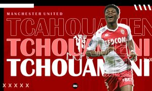 Aurelien-Tchouameni-Manchester-United