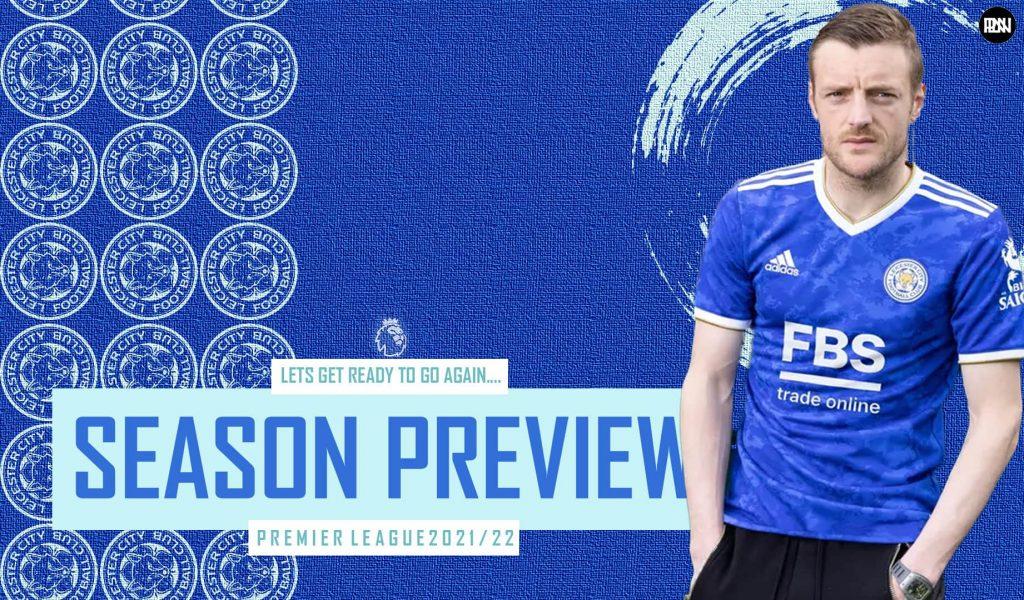 Premier-League-2021-22-Leicester-City-Season-Preview