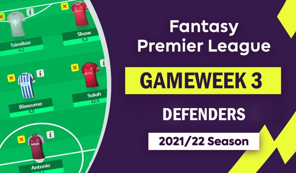 fpl_gameweek3_defenders_essentials