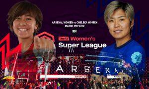 Arsenal-Women-vs-Chelsea-Women-Match-Preview