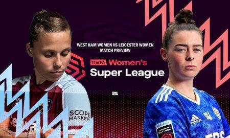 West-Ham-United-Women-vs-Leicester-City-Women-Match-Preview-WSL-2021-22