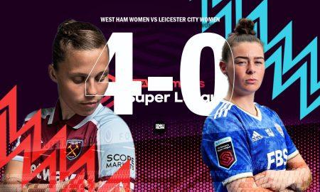 West-Ham-United-Women-vs-Leicester-City-Women-Match-Report-WSL-2021-22