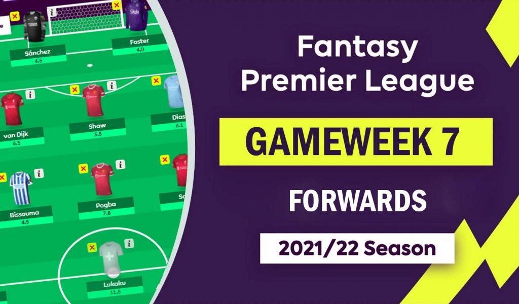 fpl_gameweek7_forwards_essentials