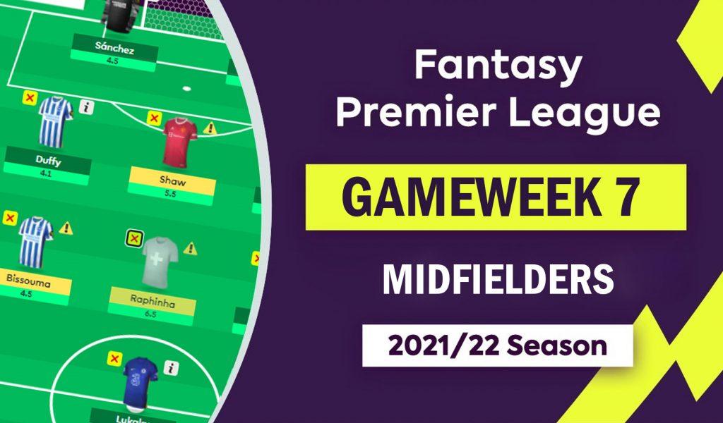 fpl_gameweek7_midfielders_essentials