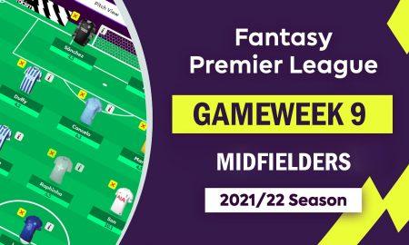 FantasyPL_Gameweek9_Midfielders_Essentials_FPL